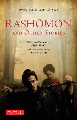 Rashomon and Other Stories by Ryunosuke Akutagawa