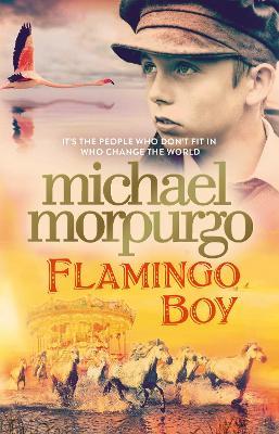 Flamingo Boy by Michael Morpurgo