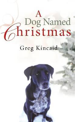 Dog Named Christmas book