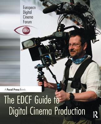 EDCF Guide to Digital Cinema Production book