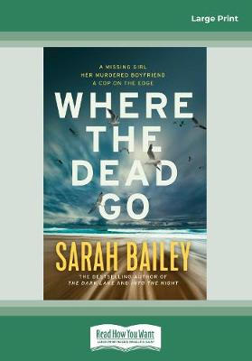 Where the Dead Go by Sarah Bailey