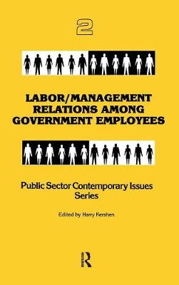Labor/management Relations Among Government Employees book