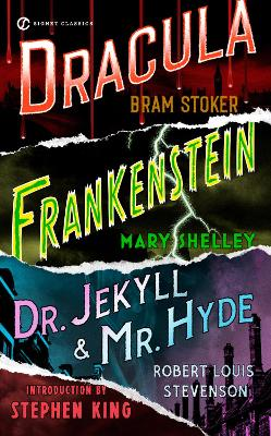 Frankenstein, Dracula, Dr. Jekyll And Mr. Hyde by Bram Stoker