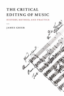 Critical Editing of Music by James Grier