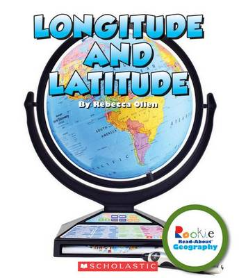 Longitude and Latitude by Rebecca Olien