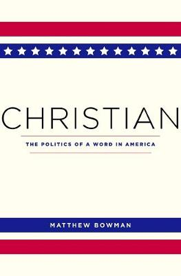 Christian by Matthew Bowman