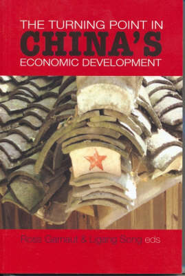 The Turning Point in China's Economic Development by Ligang Song