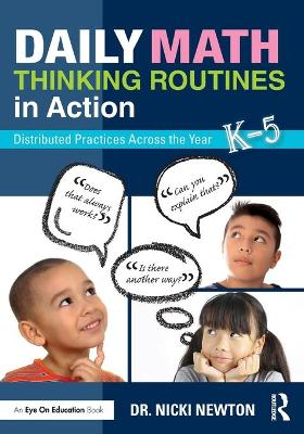 Daily Math Thinking Routines in Action by Nicki Newton