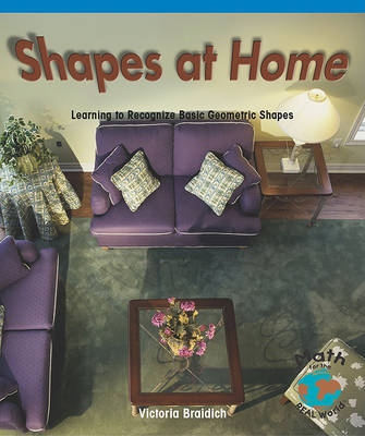 Shapes at Home by Victoria Braidich