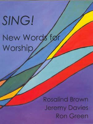 Sing! by Rosalind Brown