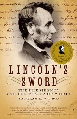 Lincoln's Sword by Douglas L Wilson