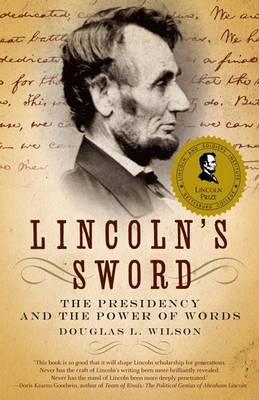 Lincoln's Sword by Douglas L Wilson