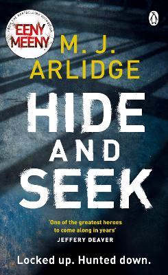 Hide and Seek by M. J. Arlidge