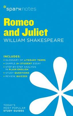 Romeo and Juliet SparkNotes Literature Guide by SparkNotes