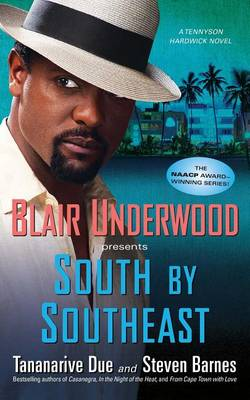 South By Southeast by Tananarive Due