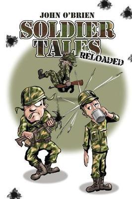Soldier Tales - Reloaded by John O'Brien