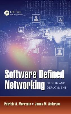 Software Defined Networking by Patricia A. Morreale