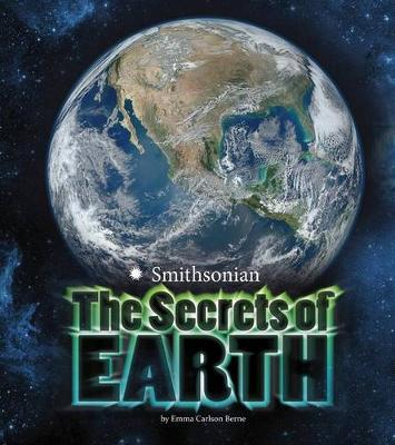 The Secrets of Earth by Emma Carlson Berne