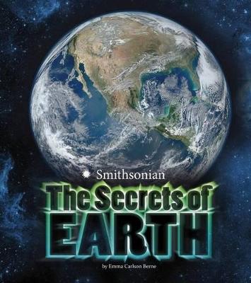 The Secrets of Earth by Emma Carlson-Berne