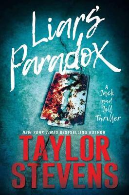 Liar's Paradox by Taylor Stevens