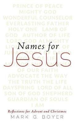 Names for Jesus by Mark G Boyer