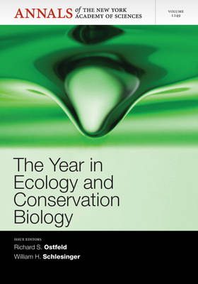 Year in Ecology and Conservation Biology by Richard S. Ostfeld