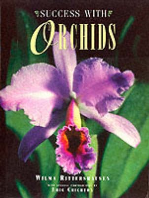 Success with Orchids by Wilma Rittershausen