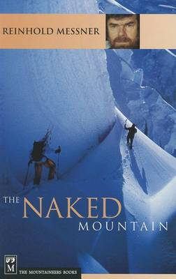Naked Mountain by Reinhold Messner