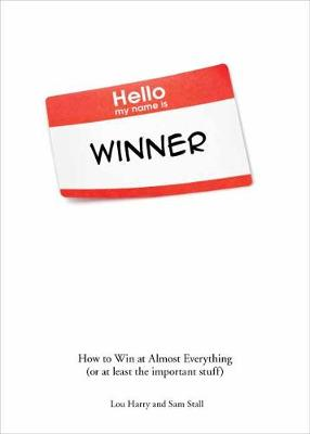 Hello My Name is Winner by Lou Harry