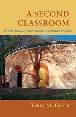 A Second Classroom by Torin M. Finser