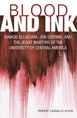 Blood and Ink by Robert Lassalle-Klein