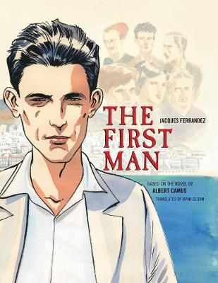 The First Man - The Graphic Novel by Albert Camus