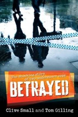 Betrayed by Clive Small