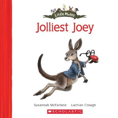 Little Mates: #10 Jolliest Joey by Susannah McFarlane