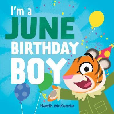 I'M a June Birthday Boy book