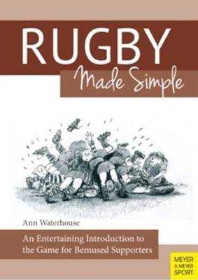 Rugby Made Simple by Ann M. Waterhouse