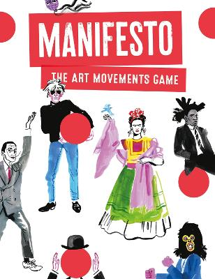 Manifesto!: An Art Movements Card Game by Tamaki Lauren