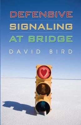 Defensive Signalling at Bridge book