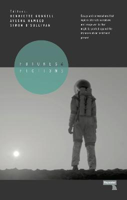 Futures and Fictions by Simon O'Sullivan