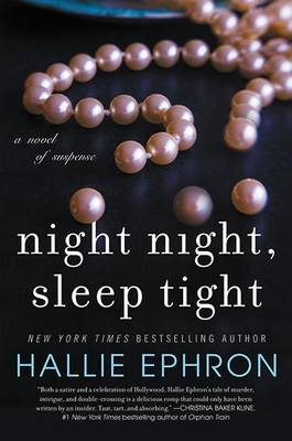 Night Night, Sleep Tight by Hallie Ephron