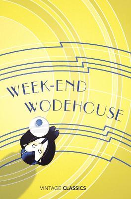 Weekend Wodehouse by P. G. Wodehouse