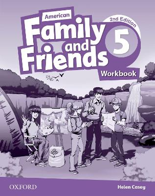 American Family and Friends: Level Five: Workbook: Supporting all teachers, developing every child by Naomi Simmons