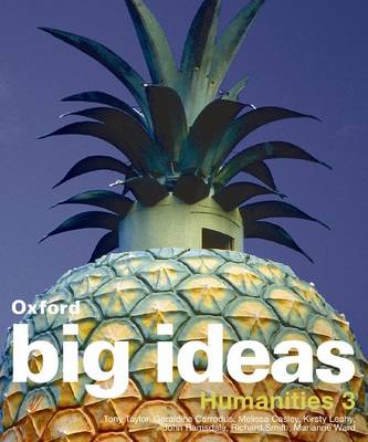 Oxford Big Ideas Humanities 3 by Tony Taylor