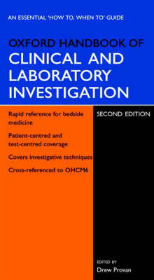 Oxford Handbook of Clinical and Laboratory Investigation by Drew Provan