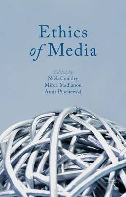 Ethics of Media by Nick Couldry