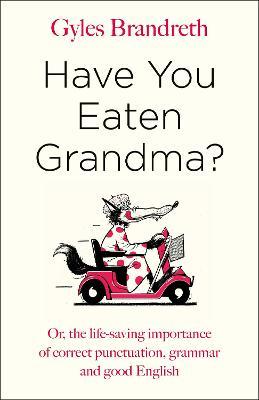 Have You Eaten Grandma? book