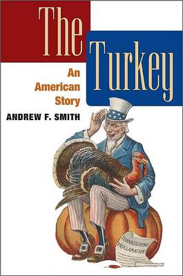 The Turkey by Andrew F. Smith