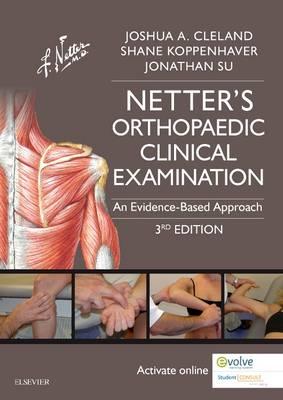 Netter's Orthopaedic Clinical Examination by Joshua Cleland