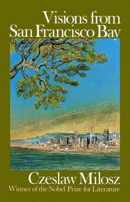 Visions from San Francisco Bay by Richard Lourie
