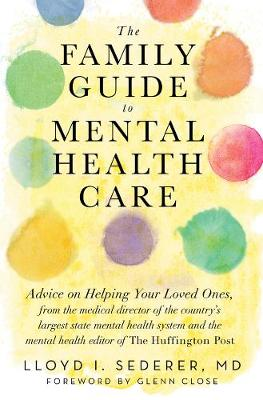 Family Guide to Mental Health Care by Lloyd Sederer